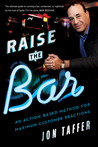 Raise the Bar: An...