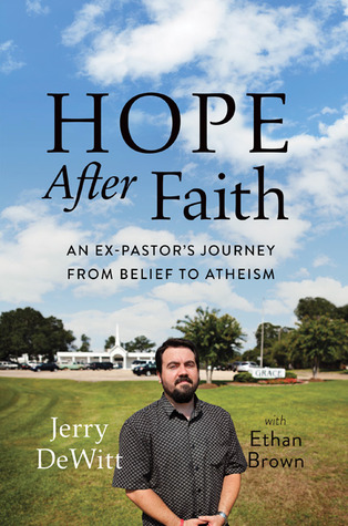 Hope after Faith by Jerry DeWitt