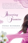 Haunting Jasmine by Anjali Banerjee