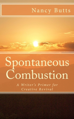 Spontaneous Combustion by Nancy Butts
