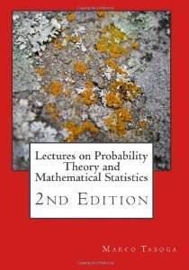 Lectures on Probability Theory and Mathematical Statistics by Marco Taboga