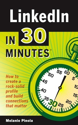 LinkedIn In 30 Minutes by Melanie Pinola