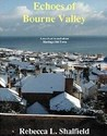 Echoes Of Bourne Valley