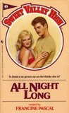All Night Long by Francine Pascal
