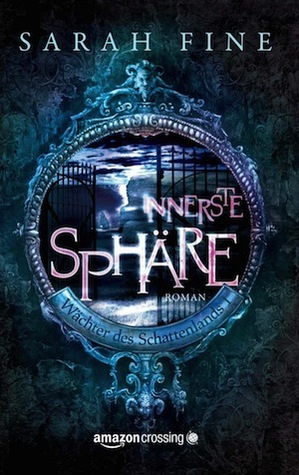 Free download Innerste Sphäre (Guards of the Shadowlands #1) PDF