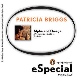 Alpha &amp; Omega by Patricia Briggs