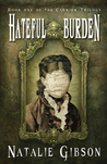 Hateful Burden (Carrier Trilogy #1)