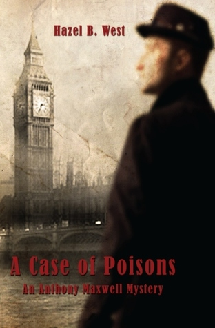 A Case of Poisons by Hazel B. West