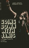 Going Down with Janis by Dan Knapp