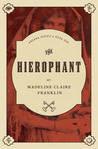 The Hierophant (The Arcana Series, Book 1)