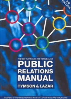 The New Australian And New Zealand Public Relations Manual by Candy Tymson