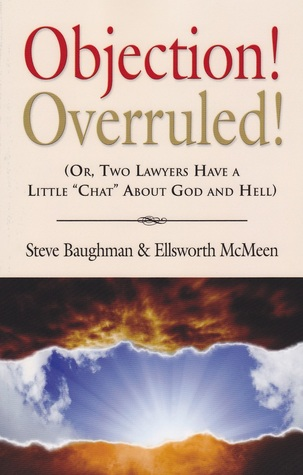 Objection! Overruled! by Steve Baughman