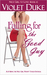Falling for the Good Guy (Nice Girl to Love, #2)