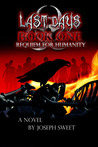 Requiem for Humanity by Joseph Sweet