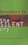 The Silent Cry by Kenzaburō Ōe