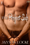 The Perfect Sub  (1Night Stand series)