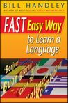 Fast, Easy Way to Learn a Language