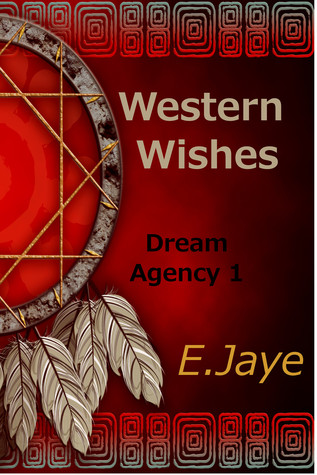 Western Wishes ( Dream Agency #1)