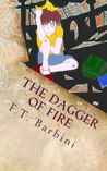 The Dagger of Fire (The Last Hope Chronicles, #1)