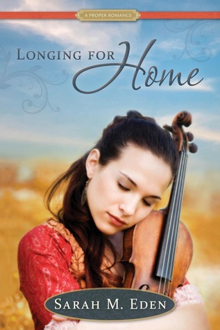 Longing for Home (A Proper Romance, #2)