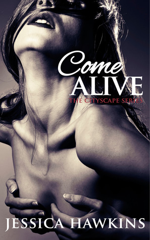 Come Alive (The Cityscape Series, #2)