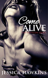 Come Alive by Jessica Hawkins