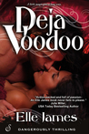 Deja Voodoo (A Cajun Magic Novel)