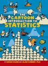 The Cartoon Introduction to Statistics by Grady Klein