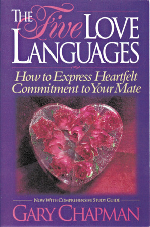 Free online download The Five Love Languages: How to Express Heartfelt Commitment to Your Mate iBook by Gary Chapman