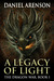 A Legacy of Light by Daniel Arenson