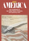 About America: The Constitution of the United States of America with Explanatory Notes