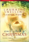Once Upon a Christmas by Lauraine Snelling