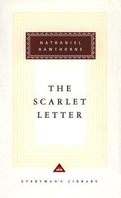 The Scarlet Letter (Everyman's Library Classics #125)