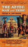 Aztec: Man and Tribe