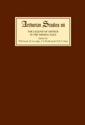 Legend of Arthur in the Middle Ages Studies Presented to A H Diverres