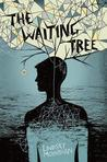 Waiting Tree, The