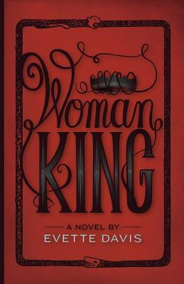 Download Woman King (Dark Horse Trilogy #1) by Evette Davis PDF
