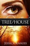 Tree/House by Jessica Knauss