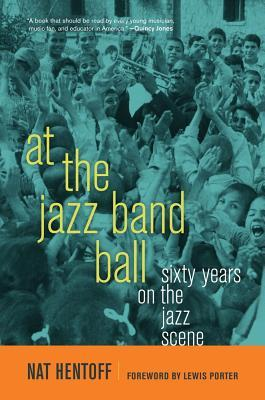 Free download At the Jazz Band Ball: Sixty Years on the Jazz Scene PDB