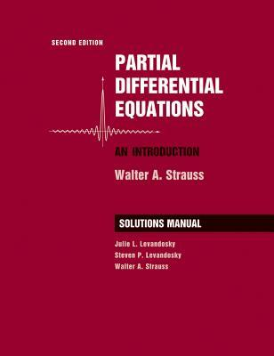 Partial Differential Equations, Solutions Manual: An Introduction