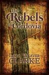 The Rebels of Cordovia