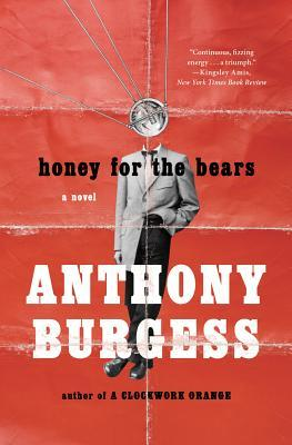 Anthony Burgess honey for the bears