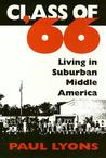 Class Of '66: Living in Suburban Middle America
