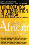 The Politics of Transition in Africa: State, Democracy and Economic Development