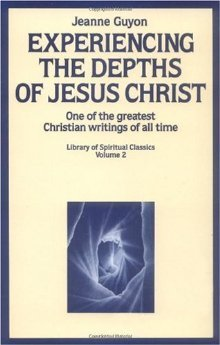 Experiencing the Depths of Jesus Christ by Jeanne Marie Bouvier de la ...