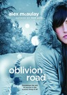 Oblivion Road by Alex McAulay