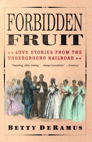 Forbidden Fruit by Betty DeRamus