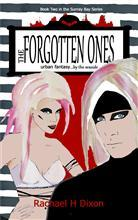 The Forgotten Ones by Rachael H. Dixon