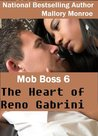 The Heart of Reno Gabrini (Mob Boss, #6)