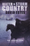 Water &amp; Storm Country by David Estes